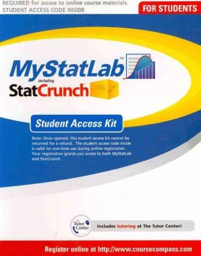 Mystatlab Student Access Kit Including Statcrunch Mystatlab Student Access Kit