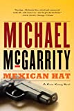 Mexican Hat (Kevin Kerney Novel) by Michael McGarrity front cover