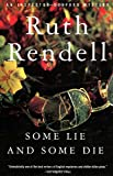 Some Lie and Some Die (An Inspector Wexford Mystery)