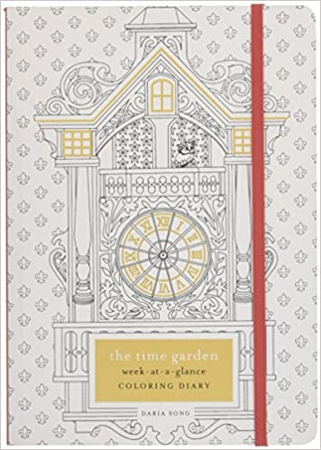 Amazon The Time Garden Week At A Glance Coloring Diary Adult Books 9780451497512 Daria Song