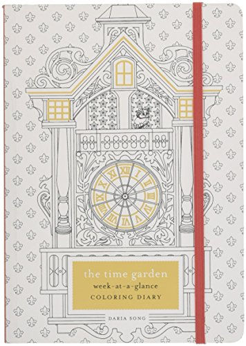 The Time Garden Week-at-a-Glance Coloring Diary (Time Adult Coloring Books)