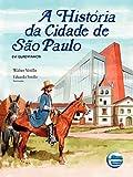 capa de A História Da Cidade De São Paulo: Em Quadrinhos