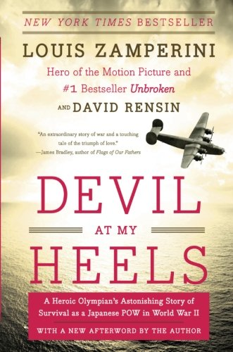 devil-at-my-heels-a-heroic-olympian-s-astonishing-story-of-survival-as-a-japanese-pow-in-world-war-ii
