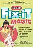 Joey Green's Fix-It Magic, Joey Green, 1594867852