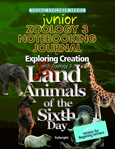 Zoology 3 Junior Notebooking Journal- Young Explorers Series