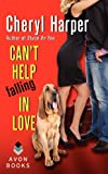 Can't Help Falling in Love, Cheryl Harper, 0062276395