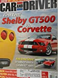 2006 Ford Mustang Shelby GT 500 vs. 2006 Chevy Chevrolet Corvette / 1968 Corvette vs. 1968 Mustang Shelby GT500 / 2006 BMW M6 / 2007 Mazda CX-7 Road Test