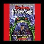 Goosebumps HorrorLand, Book 1: Revenge of the Living Dummy   R. L. Stine