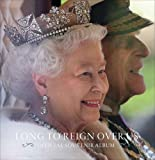 Long to Reign Over Us: Official Souvenir Album