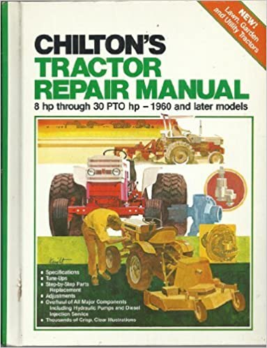 Chiltons tractor repair manual 8hp to 30 pto chilton book company chiltons tractor repair manual 8hp to 30 pto fandeluxe Image collections