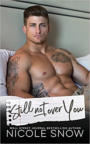 Amazon Fr Still Not Over You An Enemies To Lovers Romance