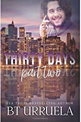 Thirty Days: Part Two: A SwipeDate Novella (Volume 2) Paperback