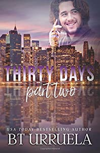 Thirty Days: Part Two: A SwipeDate Novella (Volume 2)