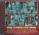 Much Loved (YOUR FAVORITE LOVE SONGS BY YOUR FAVORITE OPM ARTISTS) CD