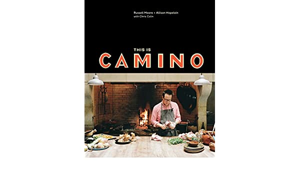 This Is Camino: [A Cookbook]: Amazon.es: Russell Moore ...