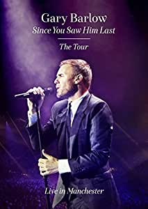 Gary Barlow - Since You Saw Him Last: The Tour [Alemania] [DVD]