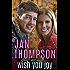 Wish You Joy: A Christian Romance for the Christmas Holidays (Savannah Sweethearts Book 9)