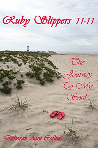 a8fc4edecc06 Ruby Slippers 11-11  The Journey To My Soul - Kindle edition by ...