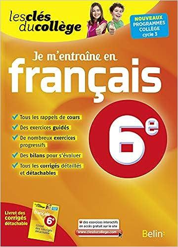 Amazon Fr Cles Du College Francais 6e Je M Entraine N E