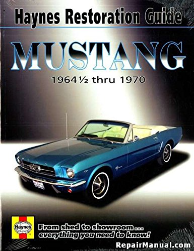 H11500 1964-1970 Ford Mustang Automobile Restoration Guide By Haynes