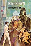 The Ice Crown, Andre Norton, 0670391409