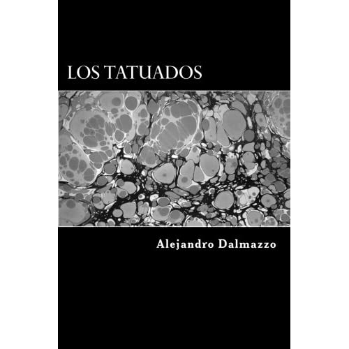 Los Tatuados (Spanish Edition) (Paperback)