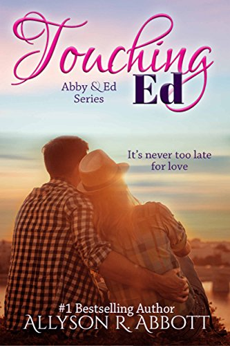Book: Touching Ed (The Silver Years Romance Series) by Allyson R. Abbott
