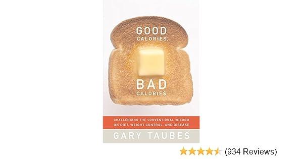 Amazoncom Good Calories Bad Calories Ebook Gary Taubes Kindle Store