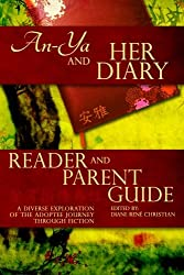 An-Ya and Her Diary: Reader & Parent Guide (The An-Ya Project) (Volume 1)
