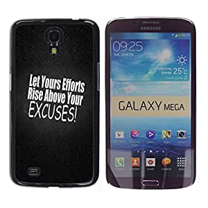 Stuss Case / Funda Carcasa protectora - Stop Those Excuses - Samsung Galaxy Mega 6.3