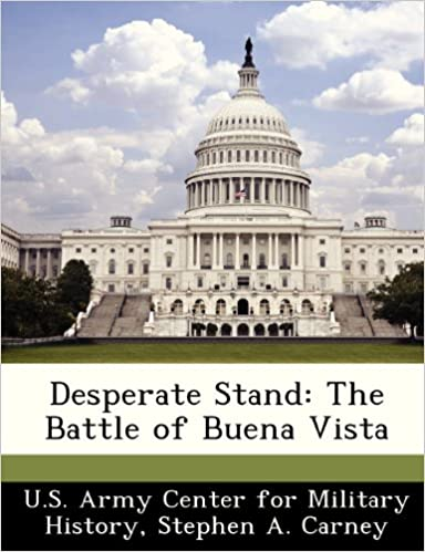Book Desperate Stand: The Battle of Buena Vista