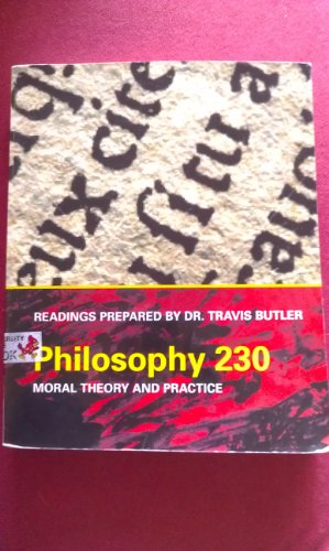 Philiosophy 230 Moral Theory and Practice