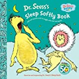 img - for Dr. Seuss's Sleep Softly Book[DR SEUSSS SLEEP SOF-TOUCH FEEL][Board Books] book / textbook / text book