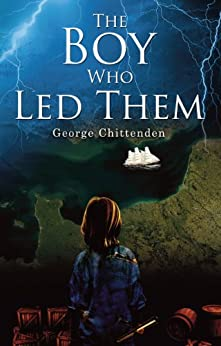 The Boy Who Led Them by [Chittenden, George]
