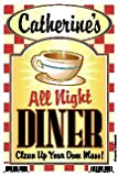 Catherine's All Night Diner - Clean Up Your Own Mess 6'' X 9'' Personalized Kitchen Sign