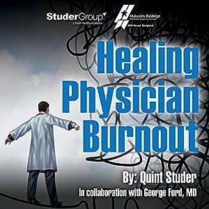 Healing Physician Burnout Audiobook