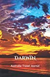 Darwin Australia Travel Journal: Lined Writing Notebook Journal for Darwin Australia