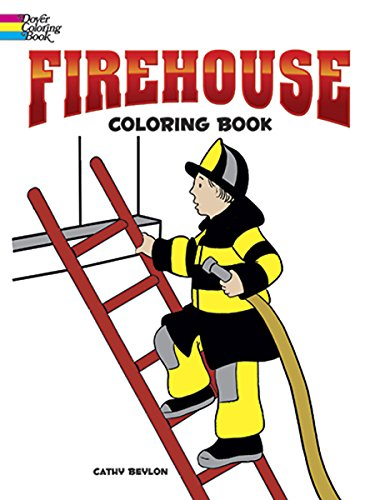 Firehouse Coloring Book (Dover Coloring Books)