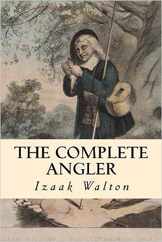 The Complete Angler Izaak Walton Gabriela Guzman 9781986984737