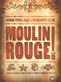 Moulin Rouge: For Piano, Voice and Guitar (2001-11-16)