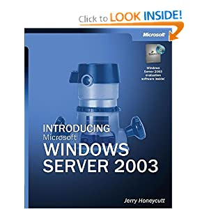 Introducing Microsoft Windows Server 2003 Jerry Honeycutt
