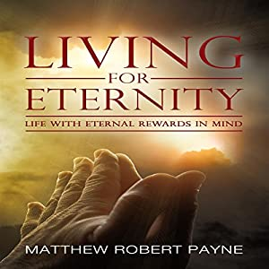 Living for Eternity Audiobook
