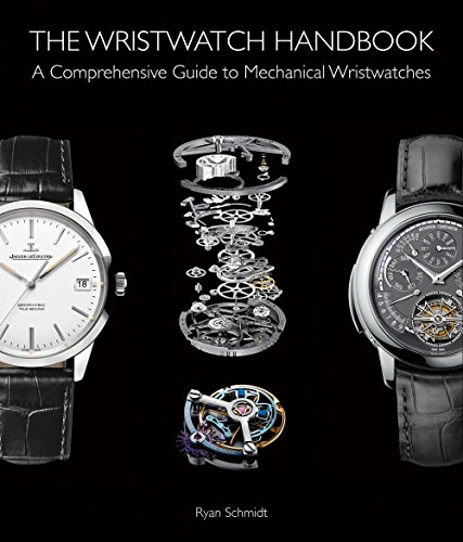 - The Wristwatch Handbook: A Comprehensive Guide to Mechanical Wristwatches