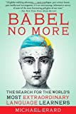 Babel No More, Michael Erard, 1451628269