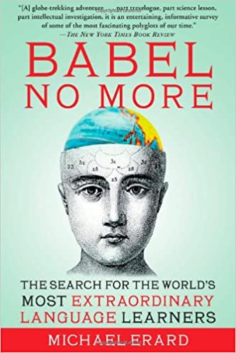 Babel No More: The Search for the World's Most Extraordinary