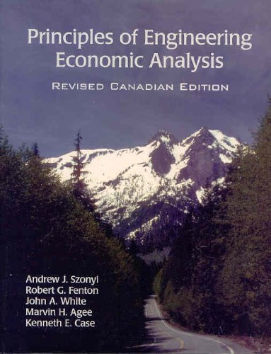 Principles of Engineering Economic Analysis, Revised Canadian Edition