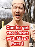 'KOHALON' Can he get the 2 shot with Miss? Part1