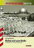 Mirjam Pressler: Nathan und seine Kinder  Interpretationshilfe Deutsch