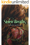 Stolen Breaths: (Stolen Breaths, #1)