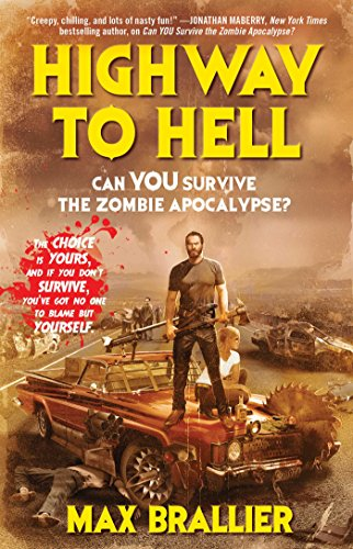 Highway to Hell (Can You Survive the Zombie Apocalypse?)